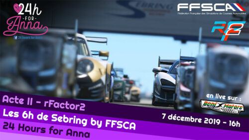 FFSCA 6H Sebring for Anna 2019 Rfactor 2 : Victoire NTF !