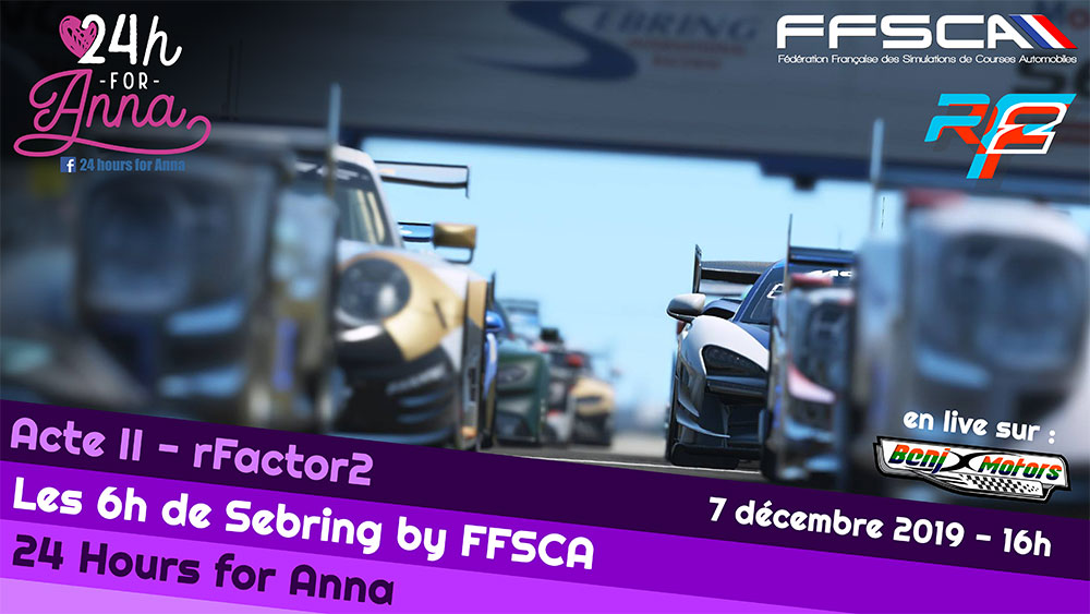 FFSCA 6H Sebring for Anna 2019 Rfactor 2 : Victoire NTF !